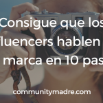 10 sencillos pasos para encontrar influencers para tu marca