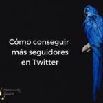 Aumenta el número de seguidores de Twitter