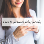 Pasos para montar un sorteo en redes sociales